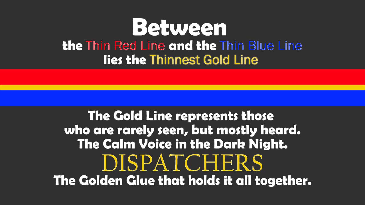 Dispatchers & Telecommunicators Thin Gold Line