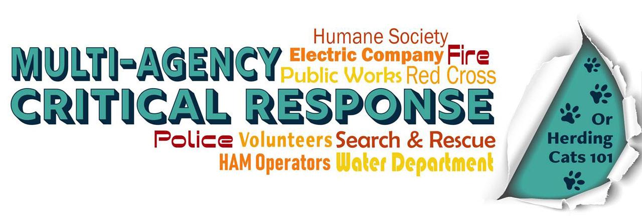 Multi Agency Response or Herding Cats 101