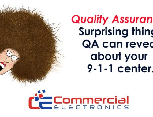 Quality Assurance: Surprising things QA can reveal about your 9-1-1 center