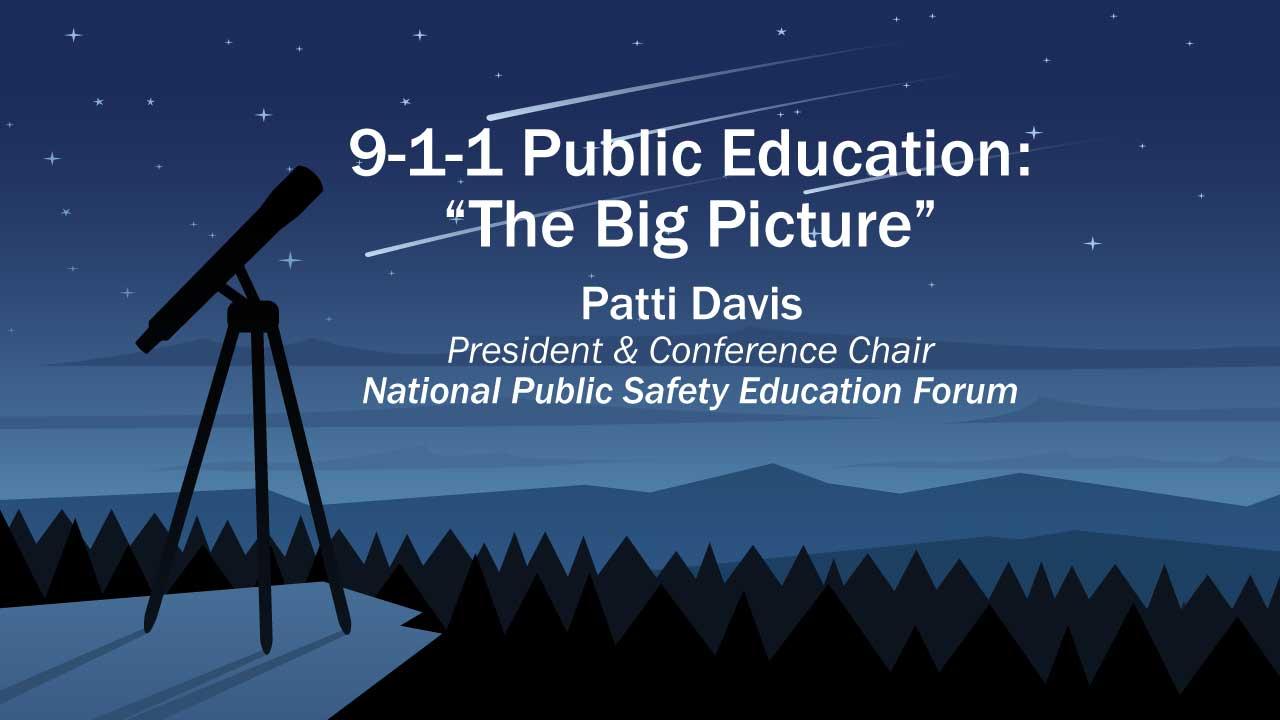 9-1-1 Public Education: The Big Picture