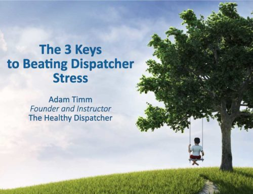 The 3 Keys to Beating Dispatcher Stress