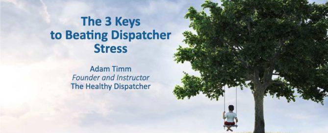 3 Keys to Beating Dispatcher Distress
