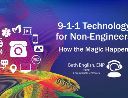 9-1-1 Technology for Non-Engineers: How the Magic Happens