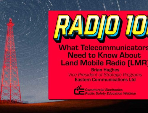 Radio 101: What Telecomunicators Need to Know About Land Mobile Radio (LMR)