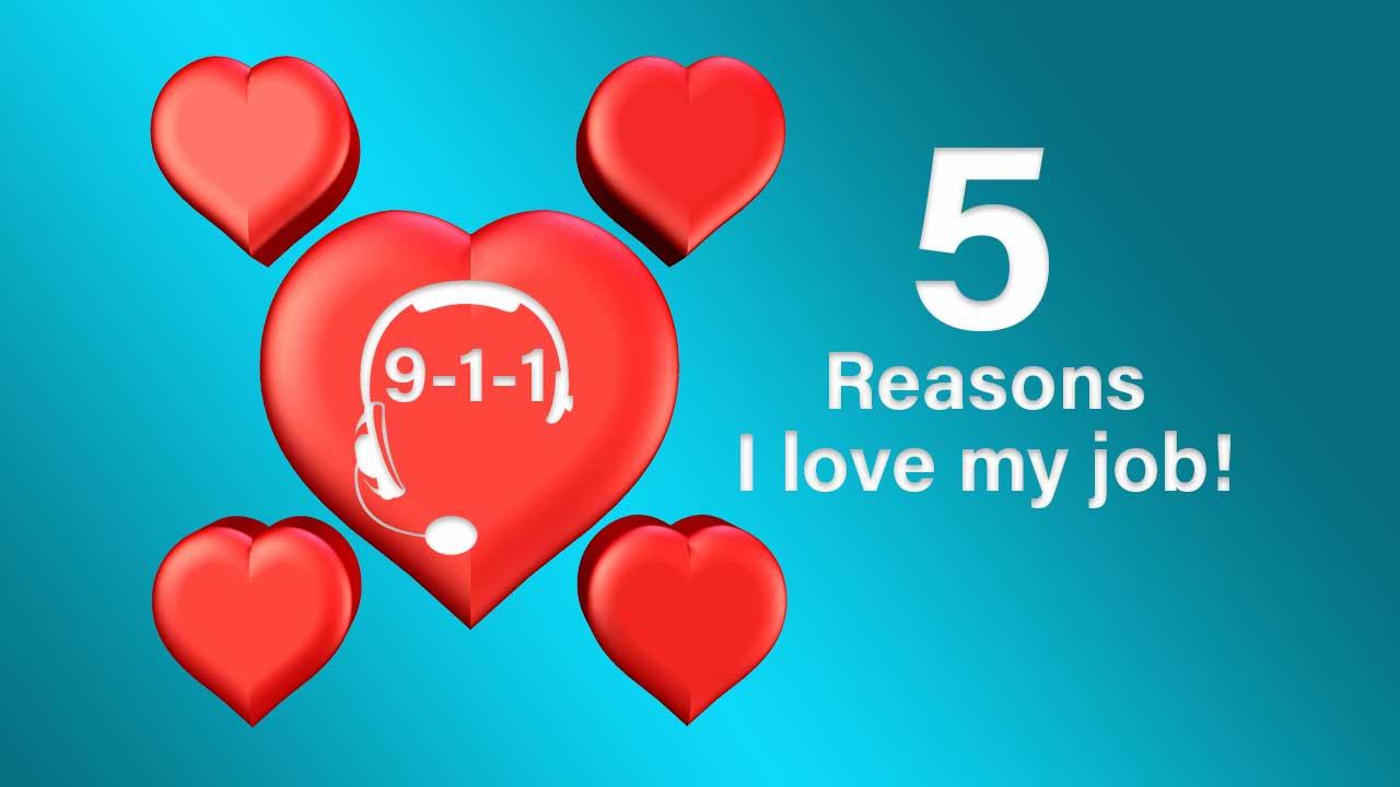 5 Reasons Why I Love My Job as a Telecommunicator