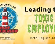 Leading the Toxic Employee