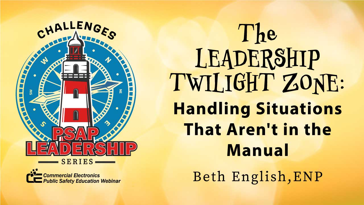 The Leadership Twilight Zone: Handling Situations That Aren't in the Manual