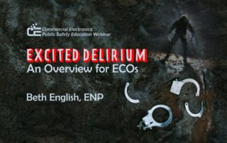 Excited Delirium: An Overview for ECOs