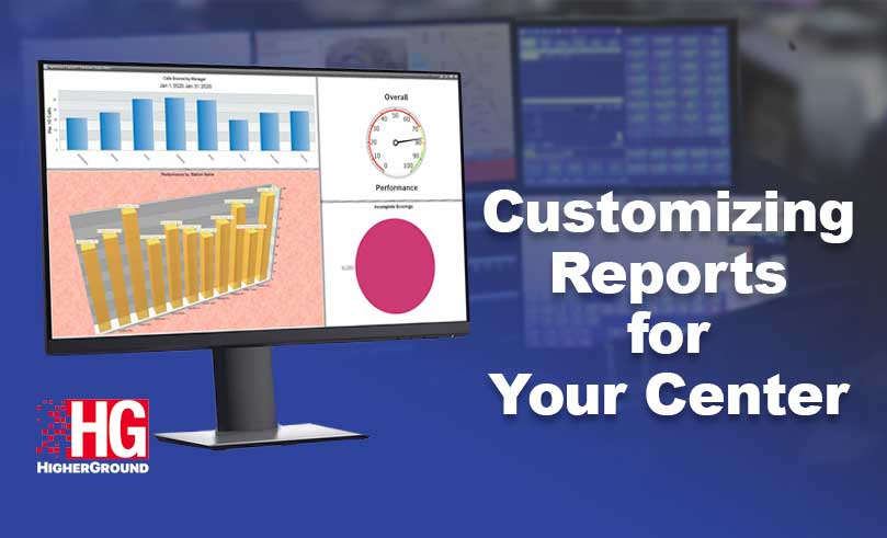 CESKOPE HigherGround Advanced Training Customizing Reports